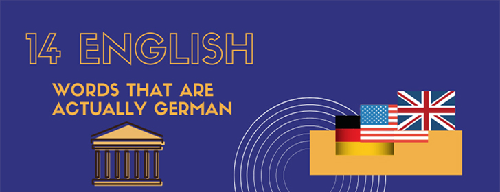 14 English Words That Are Actually German (Infographic)