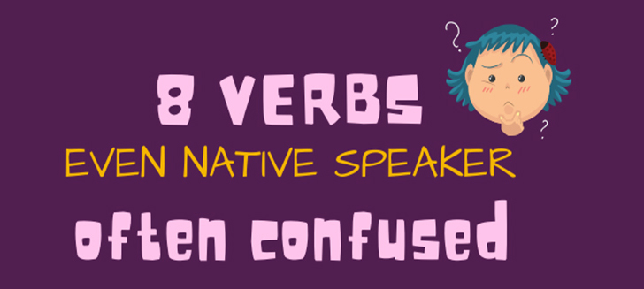 8 Verbs Even Native Speakers Often Confuse (Infographic)