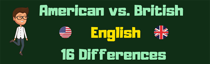 What's the 16 difference? American & British English? 🇺🇸🇬🇧 (Infographic)